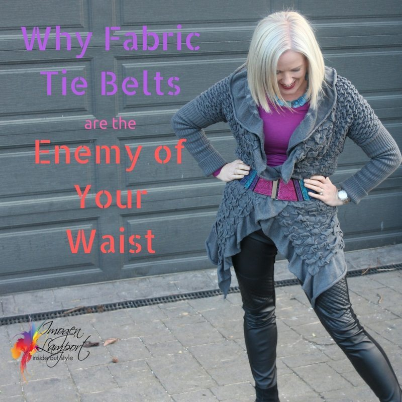 Why Fabric Tie Belts are The Enemy of Your Waist