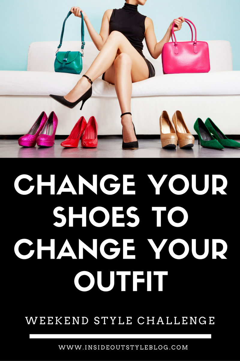 Weekend style challenge change your shoes
