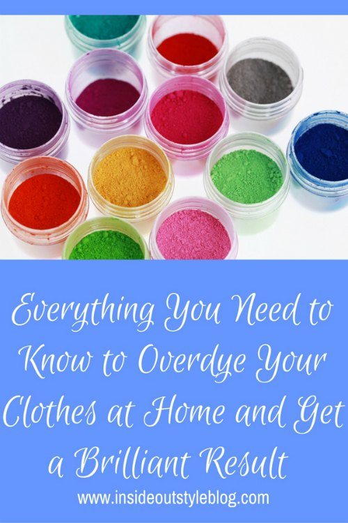 Everything You Need to Know to Overdye Your Clothes at Home and Get a Brilliant Result
