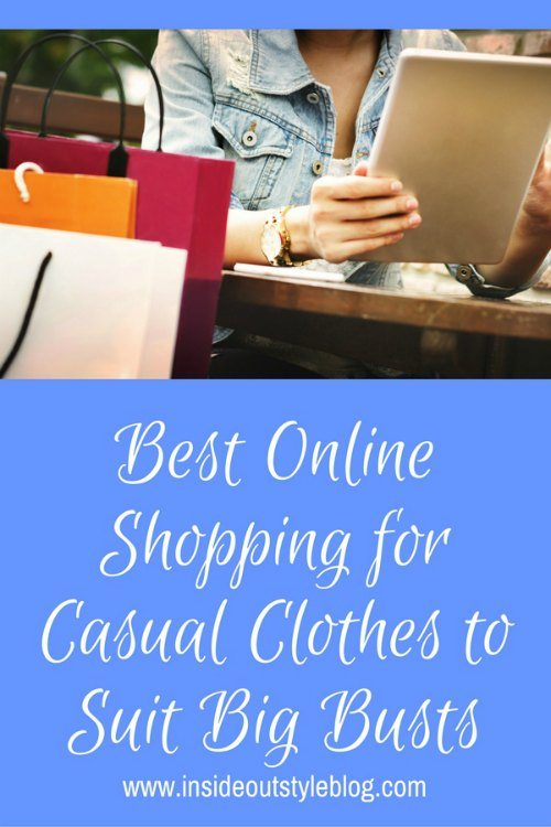 Best places to shop online for large busts - casual clothes