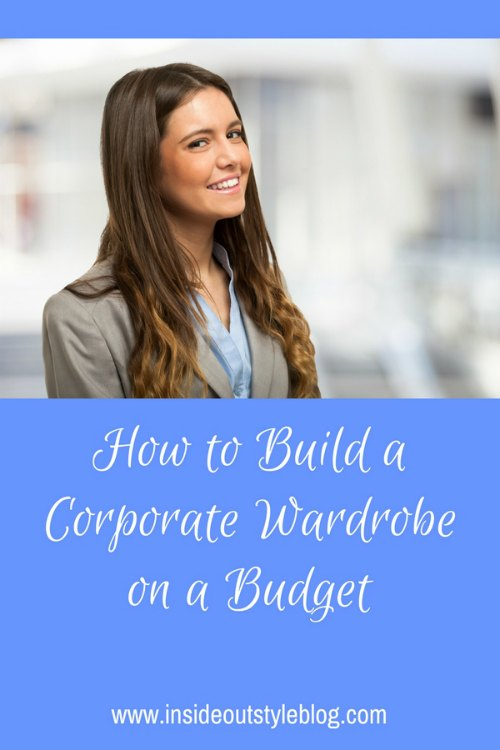 How to build a corporate wardrobe from scratch