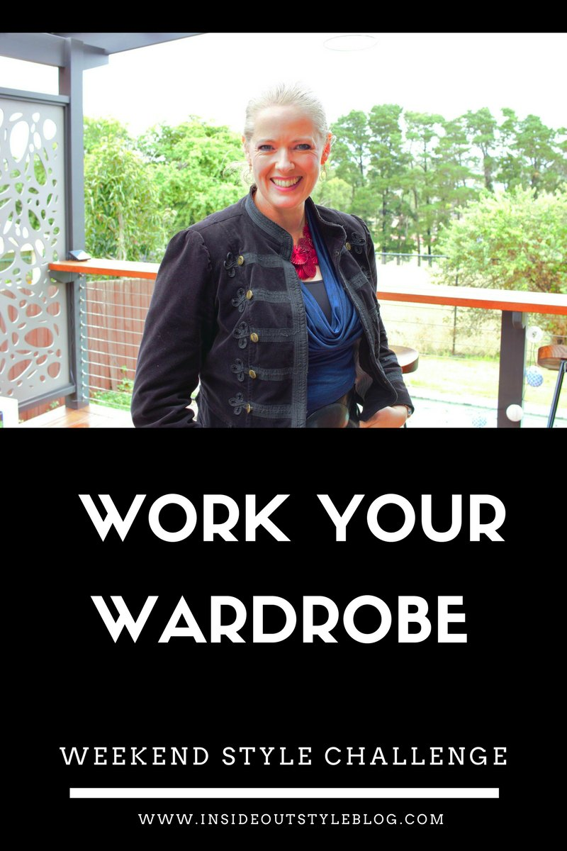 Work Your Wardrobe - weekend style challenge - get more value from your wardrobe