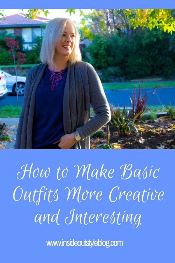 How to add creativity or interest to your basic outfits