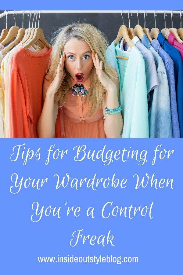 Tips for Budgeting for Your Wardrobe When You're a Control Freak