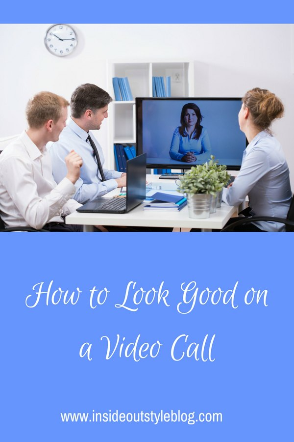 How to Look Good on a Video Call or Conference - everything you need to consider