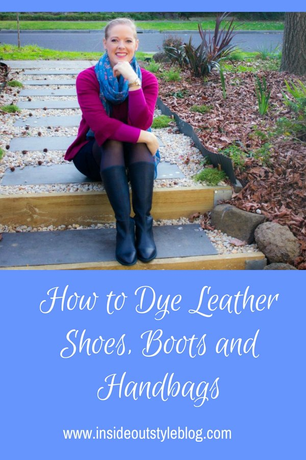how to dye leather shoes, boots and handbags - the products you need and step by step instructions