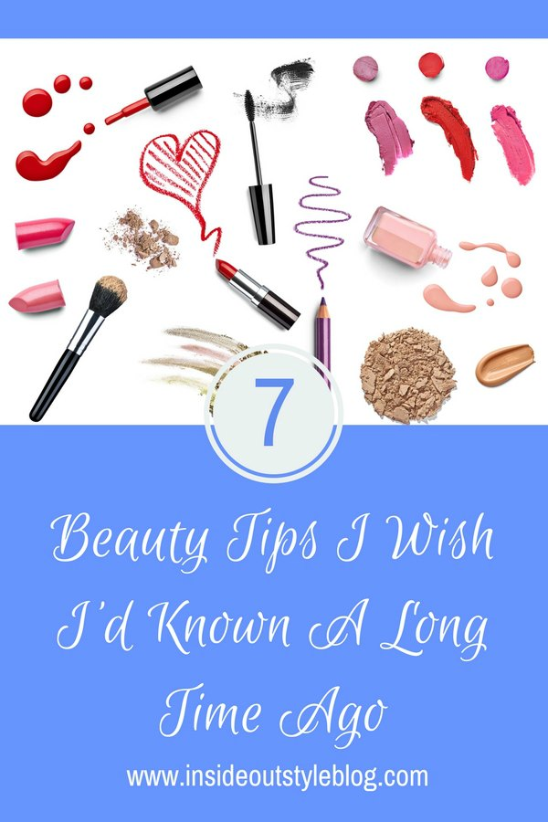7 beauty tips I wish I knew when I was young
