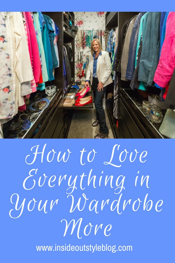 How to Love Everything in Your Wardrobe More
