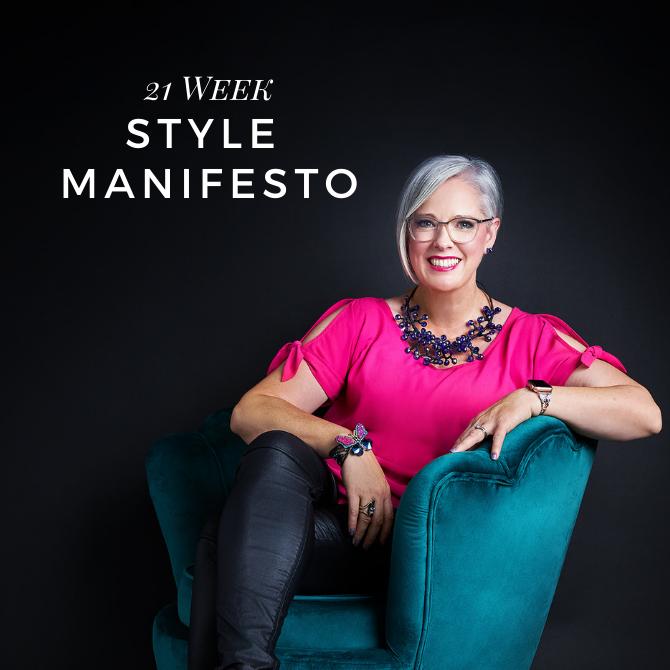 21 Week Style Manifesto