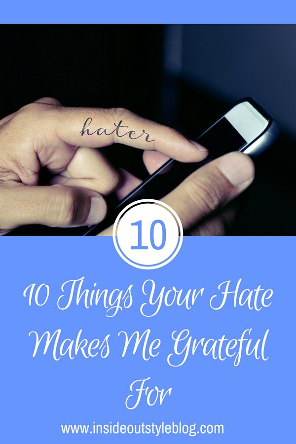 10 Things Your Hate Mail Makes Me Grateful For