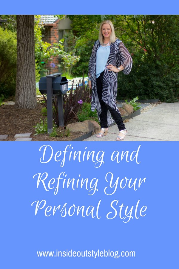 Defining and Refining Your Personal Style