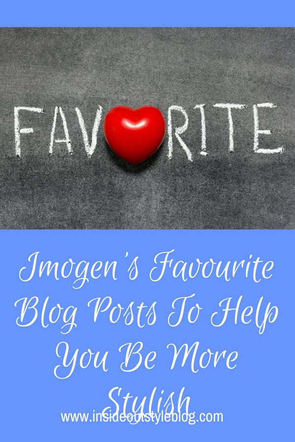 Imogen's Favourite Blog Posts from 2017 that will help you become more stylish - understand more about colour, and build a fabulous wardrobe that you love