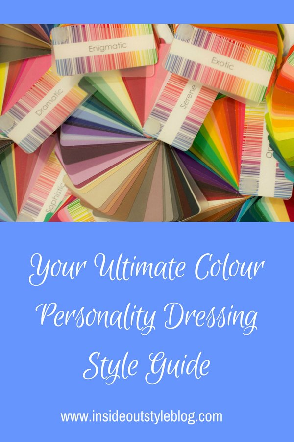 Your ultimate colour personality dressing style guide - understanding why you choose to wear the colours you do and what they express about your personality