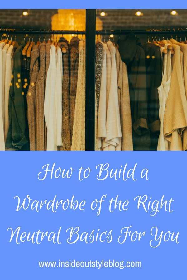 How to Build Your Wardrobe Basics for Your Ideal Wardrobe