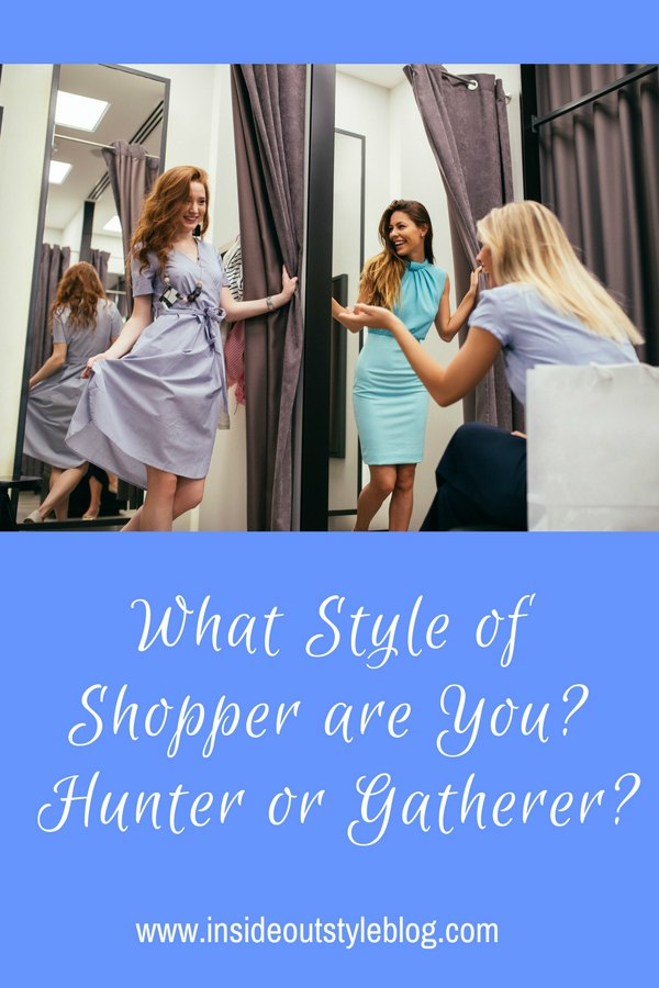 What Style of Shopper are You? Hunter or Gatherer?