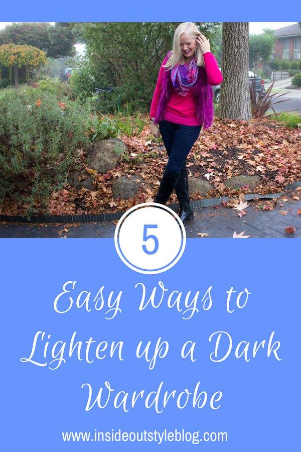5 Easy Ways to Lighten up a Dark Wardrobe