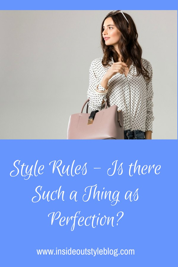 Style Rules - should you strive for perfection - when is good enough - good enough?