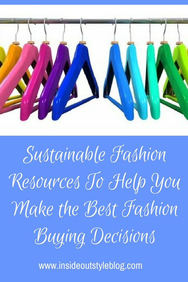 Sustainable Fashion Resources To Help You Make the Best Fashion Buying Decisions
