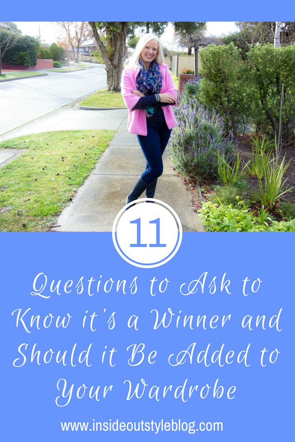 11 Questions to Ask to Know it's a Winner and Should it Be Added to Your Wardrobe