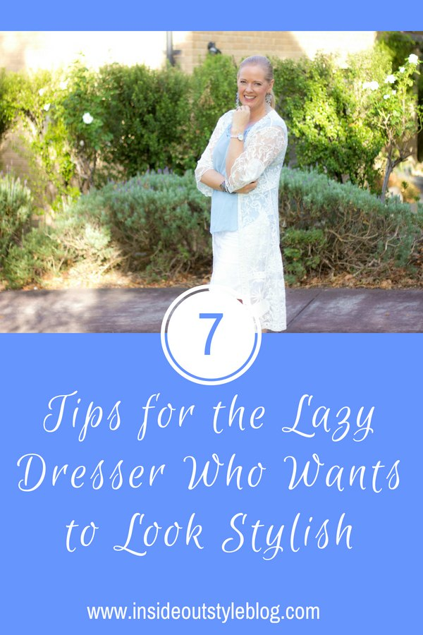 7 Tips for the Lazy Dresser Who Wants to Look Stylish