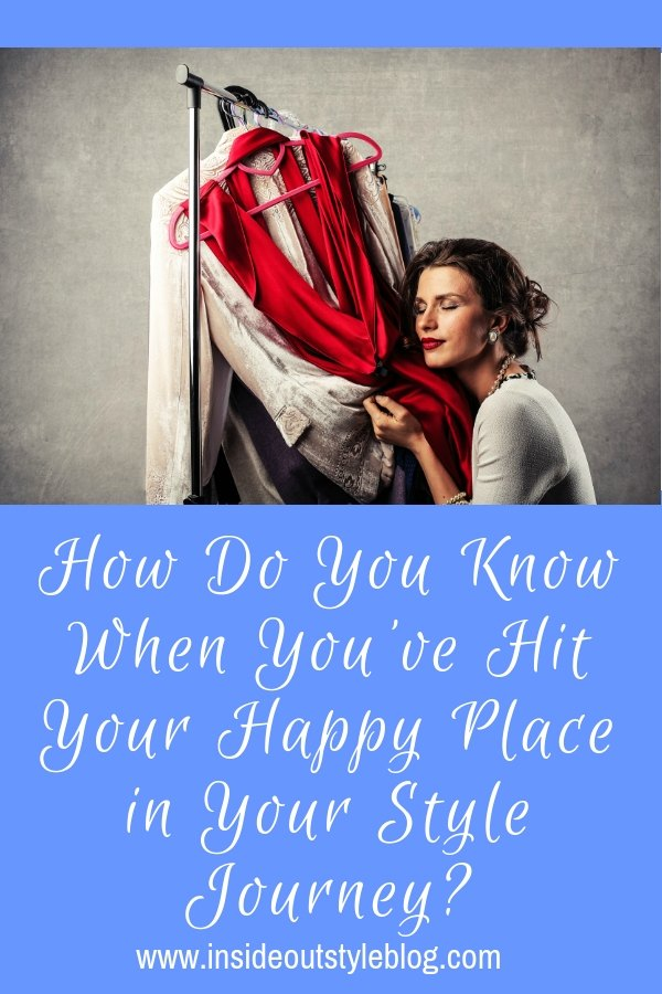 How Do You Know When You've Hit Your Happy Place in Your Style Journey?
