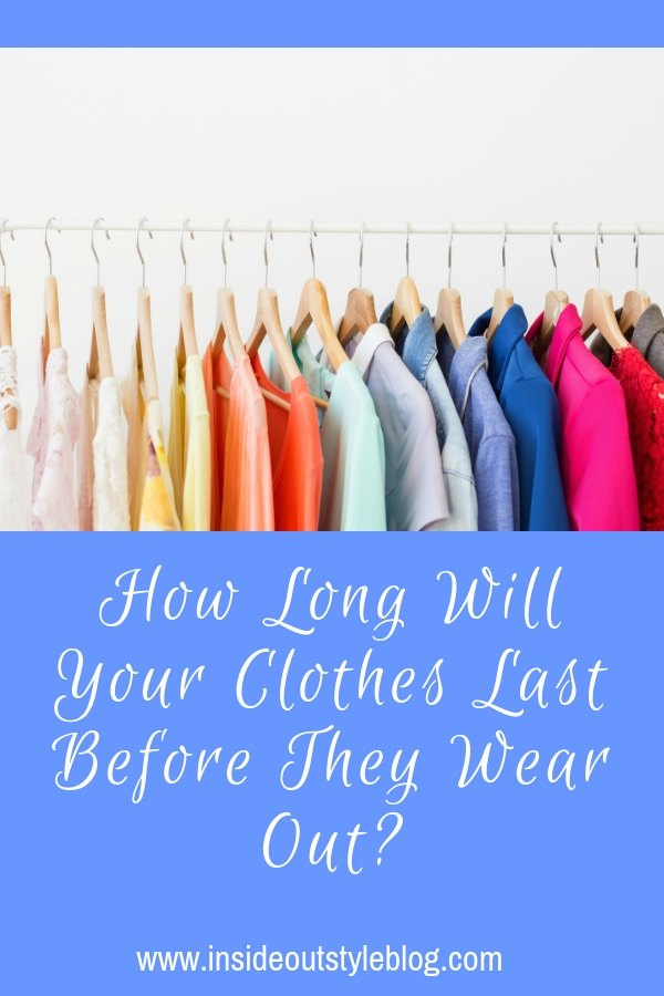 How Long Will Your Clothes Last Before They Wear Out?  Which fibres are the best to purchase, what to look for, and what to avoid