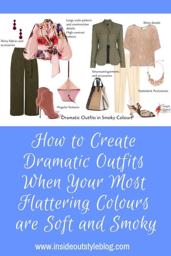 How to Create Dramatic Outfits When Your Most Flattering Colours are Soft and Smoky