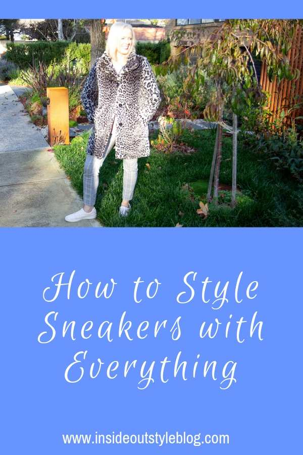 How to Style Sneakers with everything