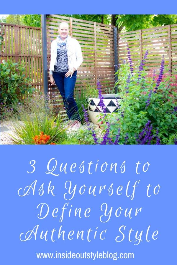3 Questions to Ask Yourself to Define Your Authentic Style