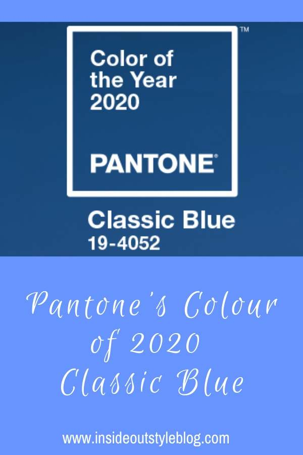 Pantone's Colour of 2020 - Classic Blue - and what to wear with it