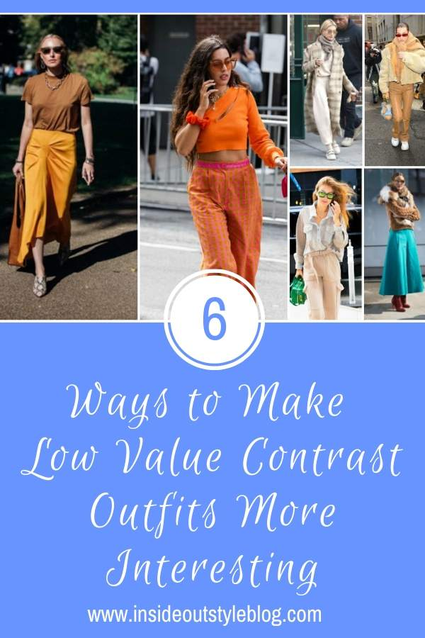 Ways to Make Low Value Contrast Outfits More Interesting