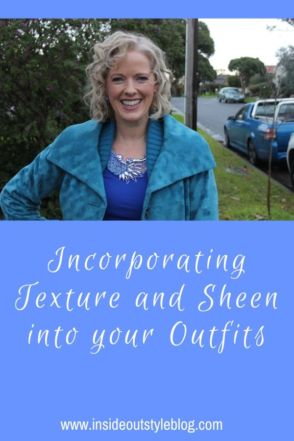 Incorporating Texture and Sheen into your Outfits