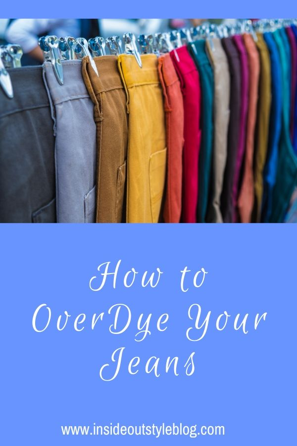 how to overdye denim jeans