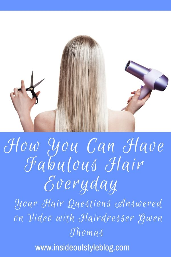 How You Can Have Fabulous Hair Everyday
