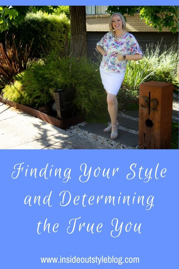 Finding Your Style and Determining the True You