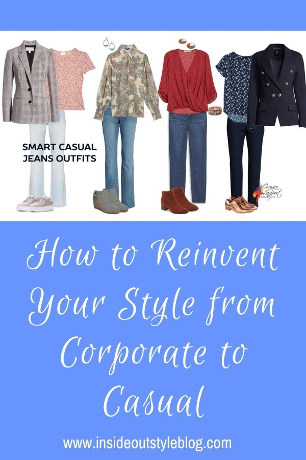 How to Reinvent Your Style from Corporate to Casual