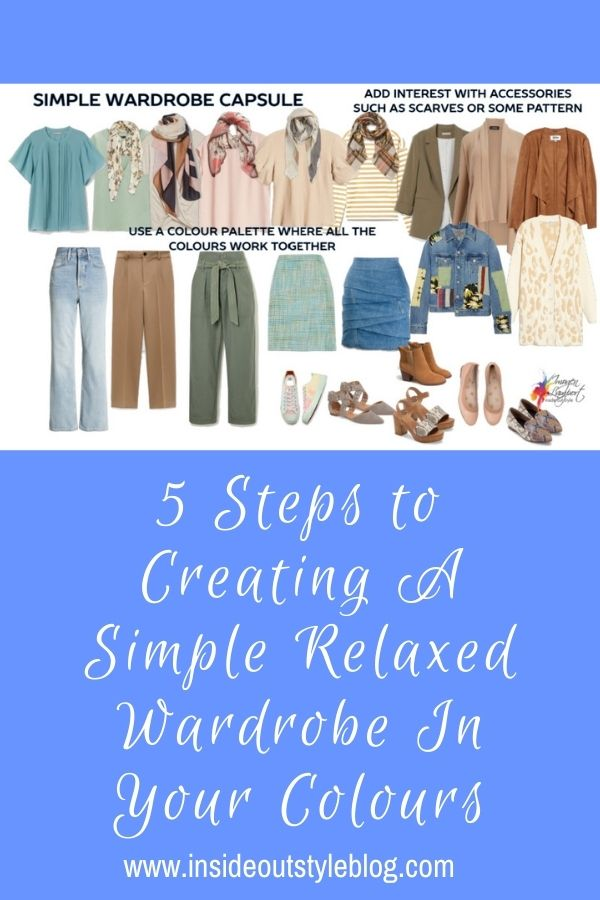 5 Steps to Creating A Simple Relaxed Wardrobe In Your Colours