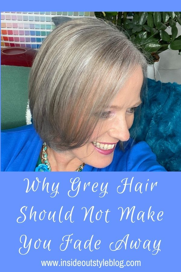 Why Grey Hair Should Not Make You Fade Away