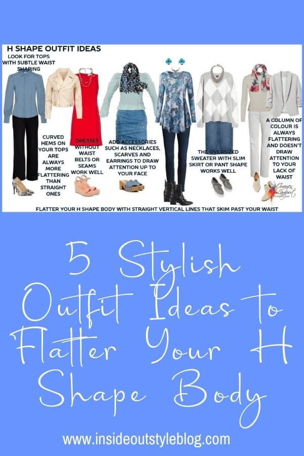 5 Stylish Outfit Ideas to Flatter Your H Shape Body