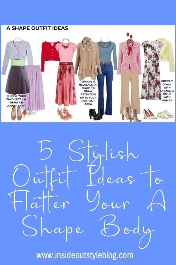 5 Stylish Outfit Ideas to Flatter Your a Shape Body