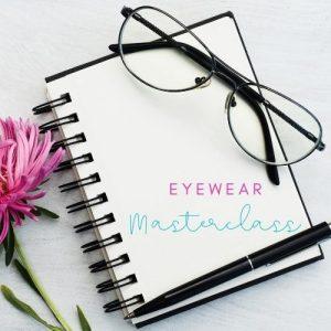 How to choose eyewear masterclass