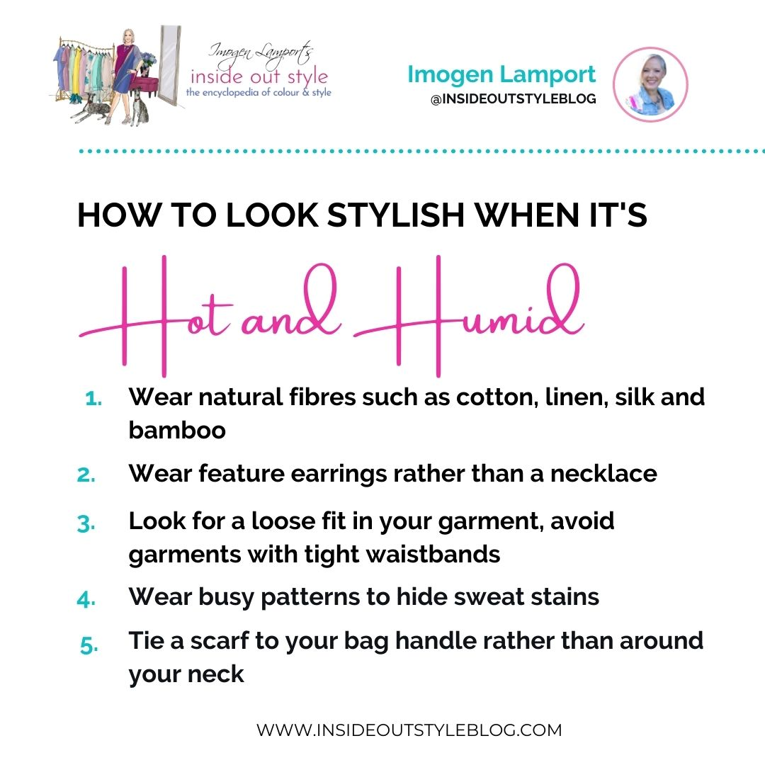 How to look stylish when it's hot and humid